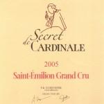Etiquette Secret de Cardinale 2005